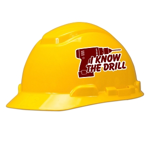 I Know The Drill Hard Hat Helmet Sticker